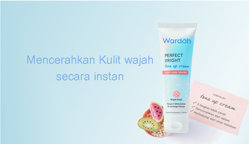 Wardah Perpect Bright Tone Up Cream Review